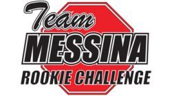 Team Messina Rookie Challenge