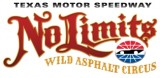 Texas Motor Speedway No Limits Wild Asphalt Circus